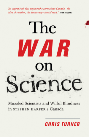 The War on Science Chris Turner